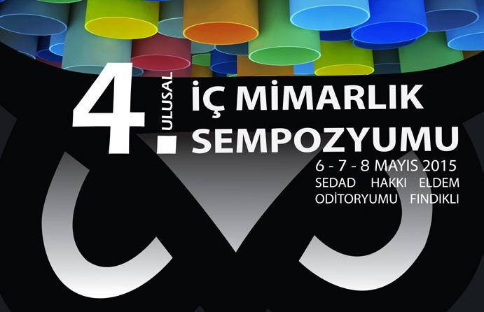 "4TH NATIONAL INTERIOR DESIGN SYMPOSIUM: ""INTERDISCIPLINARY APPROACHES IN SPACE DESIGN"""