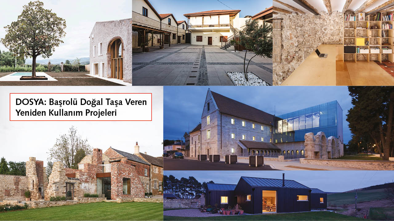 ADAPTIVE RE-USE PROJECTS GIVING THE LEADING ROLE TO THE NATURAL STONE